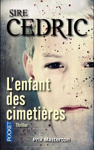 L'enfant des cimetières de Sire Cedric  - Alexandre Vauvert tome 1