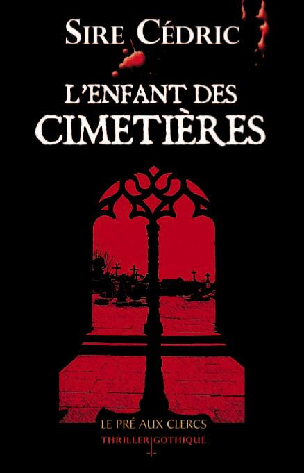 [auteur] Sire Cedric Enfant_des_cimetieres