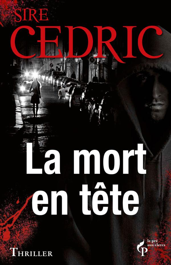 Le premier sang de Sire Cedric